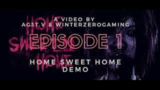 Home Sweet Home Episode 1 | Let's Play | Horror PC Game