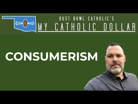 Consumerism - My Catholic Dollar 004
