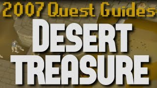 Runescape 2007 Quest Guides: Desert Treasure
