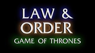 Law and Order: GOT