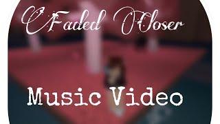 Faded Closer (Roblox Music Video)
