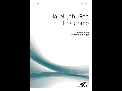 Hallelujah! God Has Come - Steven Aldredge