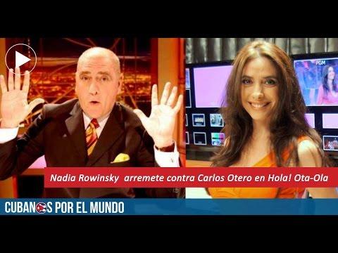 Nadia Rowinsky  arremete contra Carlos Otero en Hola! Ota-Ola