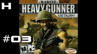 Marine Heavy Gunner Vietnam Walkthrough Part 03