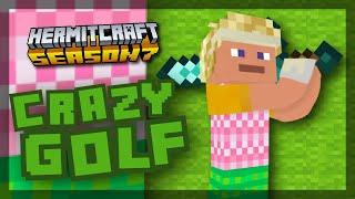 Crazy Golfing!!! - Minecraft Hermitcraft Season 7