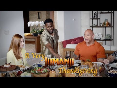 JUMANJI: THE NEXT LEVEL - A Very Jumanji Thanksgiving