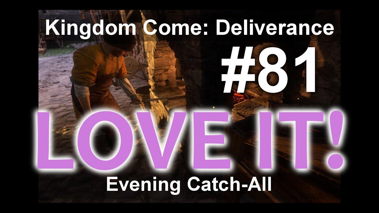 Download Kingdom Come - Evening catch-all/Večerní všehochuť #81 KCD Kingdom Come