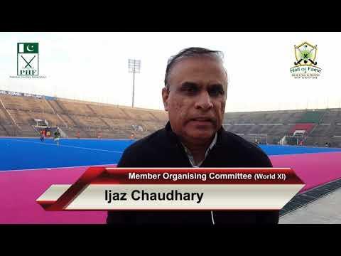 Ijaz Chaudhary Member Organising Committee World XI & Hall of Fame