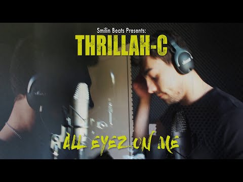 Smilin Beats x Thrillah-C - All Eyez On Me (Official Video Clip)