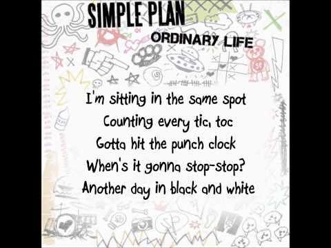 Simple Plan - Ordinary Life (lyrics)