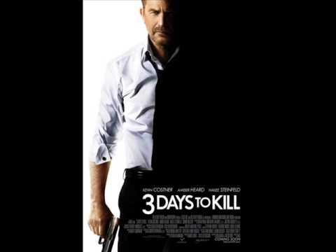 3 DAYS TO KILL  Soundtrack 2014
