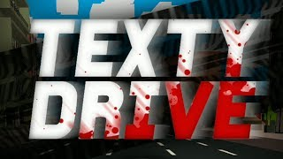 Texty Drive Gameplay | Android Arcade Game