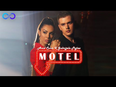 ANID ĆUŠIĆ & GABRIJELA PEJČEV - MOTEL (OFFICIAL VIDEO) 4K