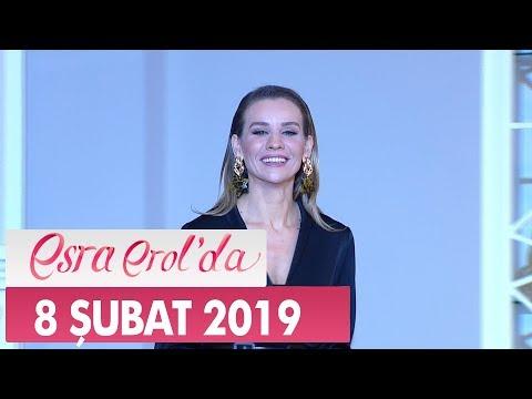 Esra Erol'da 8 Şubat 2019 - Tek Parça