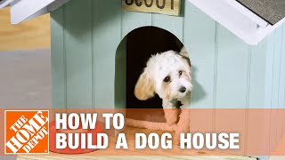 How To Make A Diy Dog House   The Home Depot