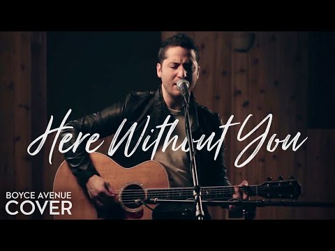 3 Doors Down  Here Without You Boyce Avenue acoustic  on Apple &