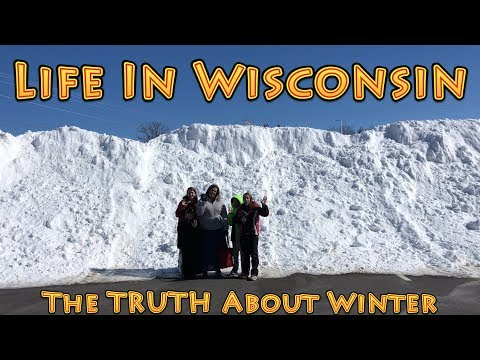 Life In Wisconsin The TRUTH About Winter