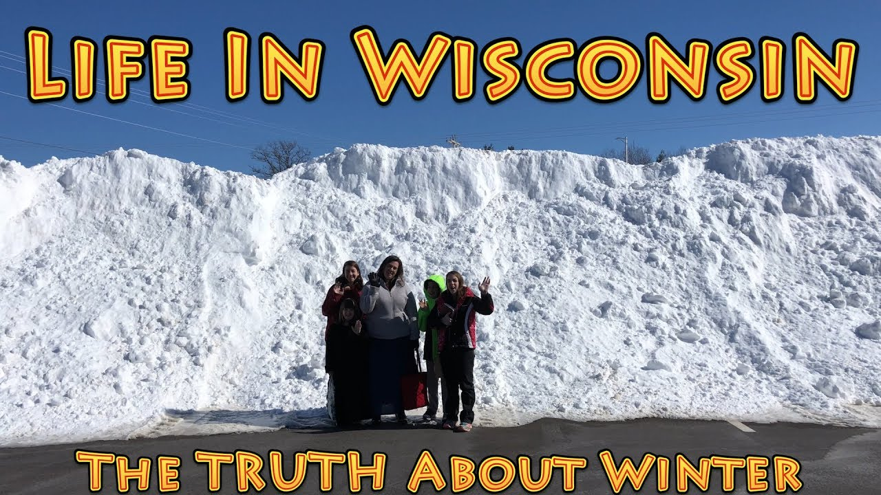 Life In Wisconsin - THE TRUTH