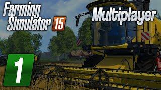 Zagrajmy w Farming Simulator 2015 na multiplayer #1 - Zaczynamy! :D