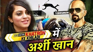 Bigg Boss 11: Arshi Khan In Khatron Ke Khiladi Next Season