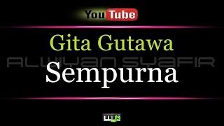 Video Karaoke Gita Gutawa - Sempurna V2 download MP3, 3GP, MP4, WEBM, AVI, FLV Oktober 2018