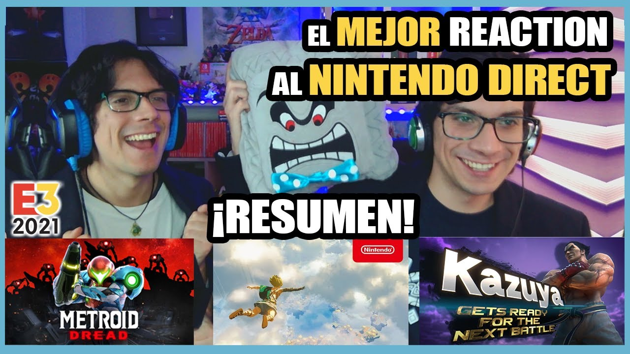 RESUMEN Nintendo Direct E3 2021- REACTION - Zelda Breath of the Wild 2 - Metroid Dread    N Deluxe