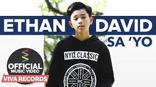 Ethan David — Sa 'Yo [Official Music Video]