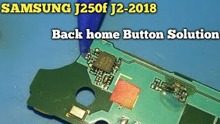 SAMSUNG J2 - 2018 Back Button Home Button Not Working Solution || J250f/Ds Back Button Solution