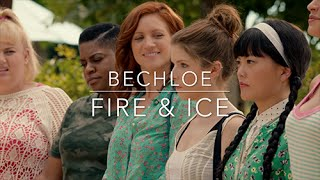 Bechloe - Fire & Ice [Pitch Perfect 1 & 2] HD