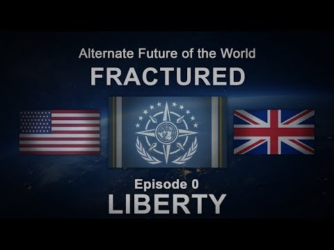 Fractured | Alternate Future of the World #0 - Liberty