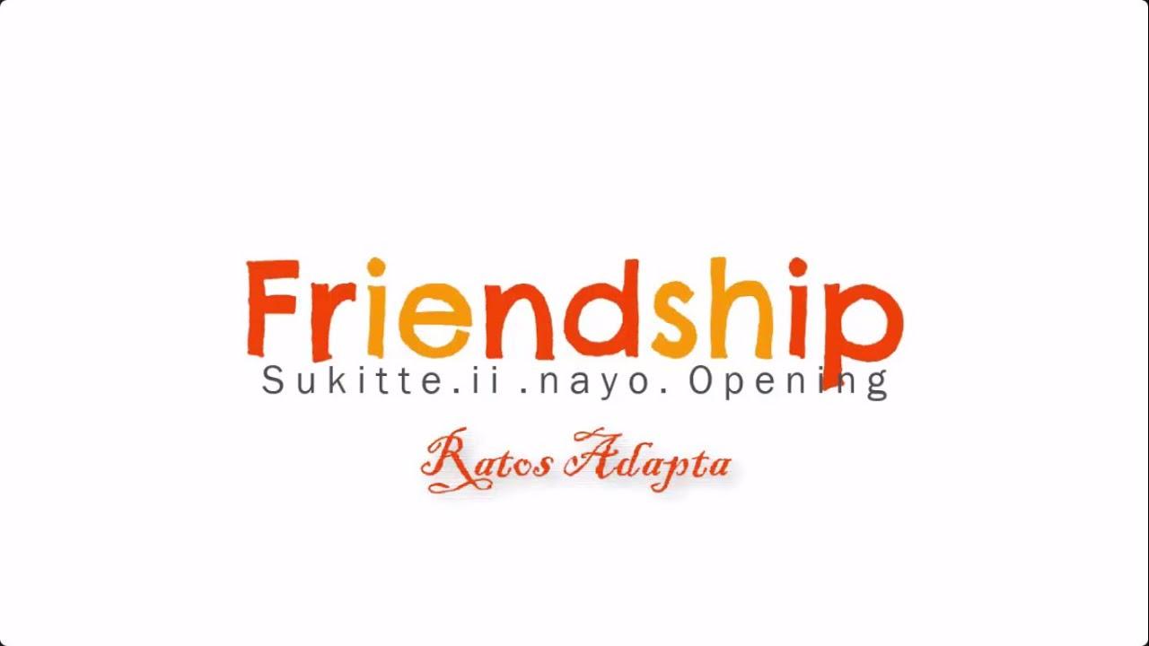 Suki-tte ii na yo | Friendship ~ Piano Karaoke