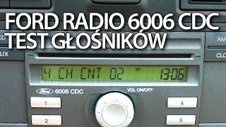 Test głośników w radio Ford 6006 CDC (ukryte menu serwisowe Mondeo Focus Fiesta)(, 2015-10-31T09:13:33.000Z)