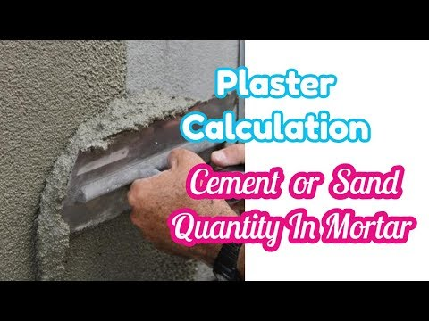 How to Calculate Cement, Sand Quantity for Plastering