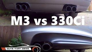 BMW E46 M3 vs E46 330Ci part 2, sound comparison stock exhausts   The GTD Garage