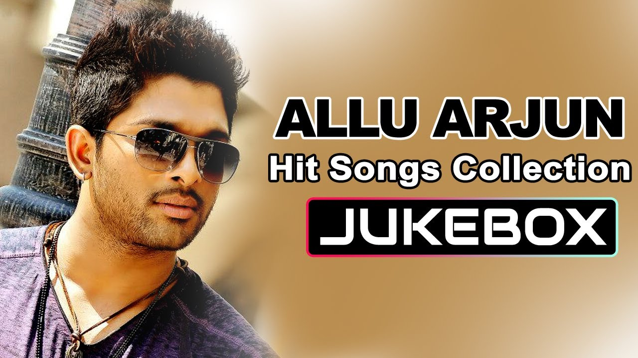 allu arjun hit songs collection telugu songs jukebox youtube