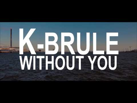 K.Brulé - Without You