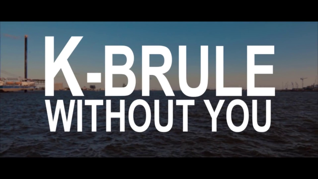 Image result for K.Brulé - Without You