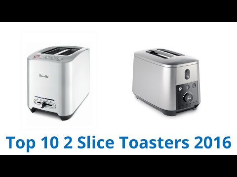 10 Best 2 Slice Toasters 2016