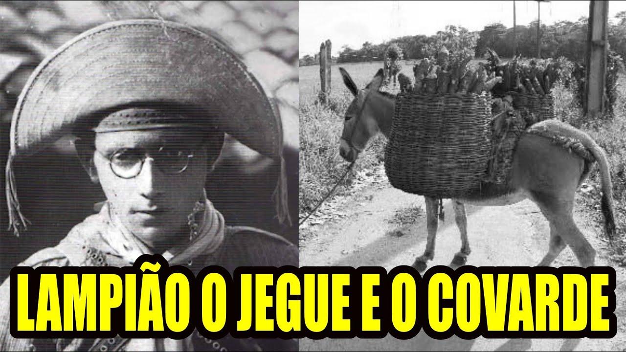 LAMPIÃO O JEGUE E O COVARDE