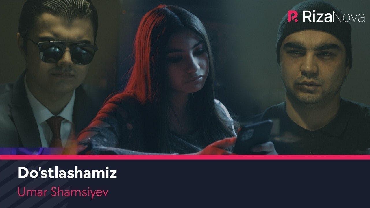 Umar Shamsiyev - Do'stlashamiz