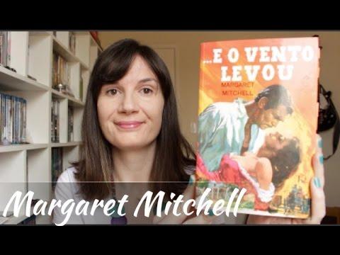 ...E o vento levou Margaret Mitchell Livro  Filme  Tatiana Feltrin