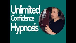 Unlimited Confidence Platinum Hypnosis by Dr. Steve G. Jones