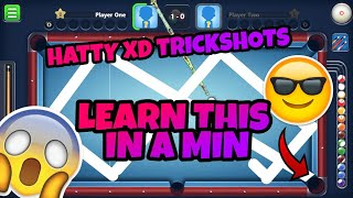 8 Ball Pool - IS THIS POSSIBLE!?!?! - HATTY XD TRICKSHOTS - LEARN THESE IN 1 MINUTE!!