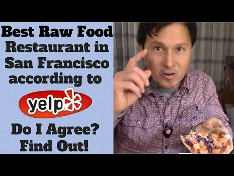 Best Raw Vegan Restaurant in San Francisco? Find Out If I Think So