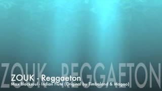 Max Blacksoul Feat. Timbaland & Magoo - Indian Flute