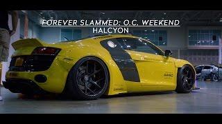 Forever Slammed: O.C. Weekend | HALCYON (4K)