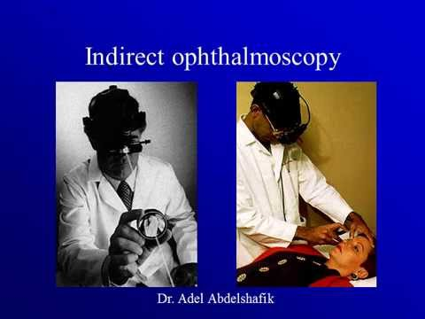 Optics course : Indirect Ophthalmoscopy