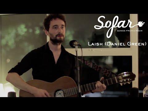 Laish (Daniel Green) - Gambling | Sofar London