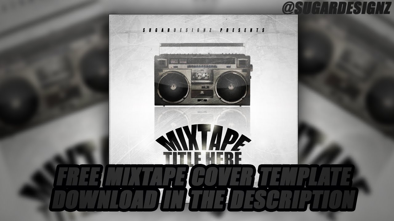 Photoshop mixtapealbum cover template designed in photoshop youtube maxwellsz