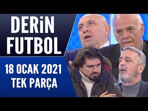 Derin Futbol 18 Ocak 2021 Tek Parça
